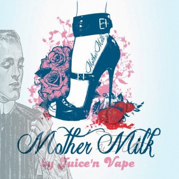 Mother Milk [Juice'n Vape] Concentré