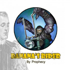 Banana's Rider [Prophecy] Concentré