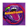 Bubble Trouble  [Big Mouth] Concentré
