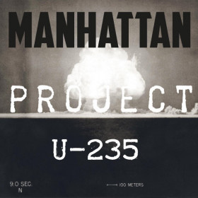 U-235 [Manhattan project] Concentré
