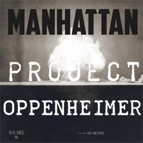 Oppenheimer [Manhattan project] Concentré