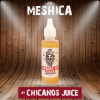 Meshica [Chicanos Juice by Mixme] Concentré 30ml
