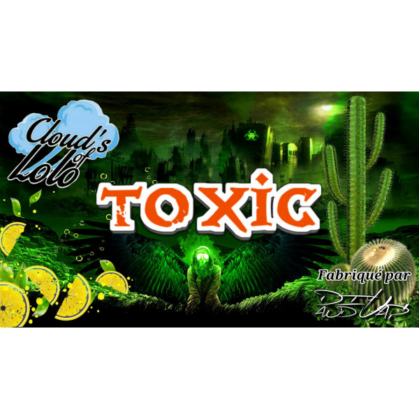 Toxic [Cloud's of Lolo] E-Liquide