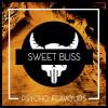 Sweet Bliss [Psycho Flavours] Concentré 10ml