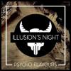 Illusion's Night [Psycho Flavours] Concentré 10ml
