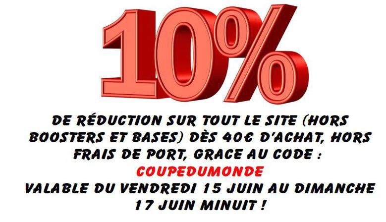 10% Sur tout le Site hors Boosters et Bases !